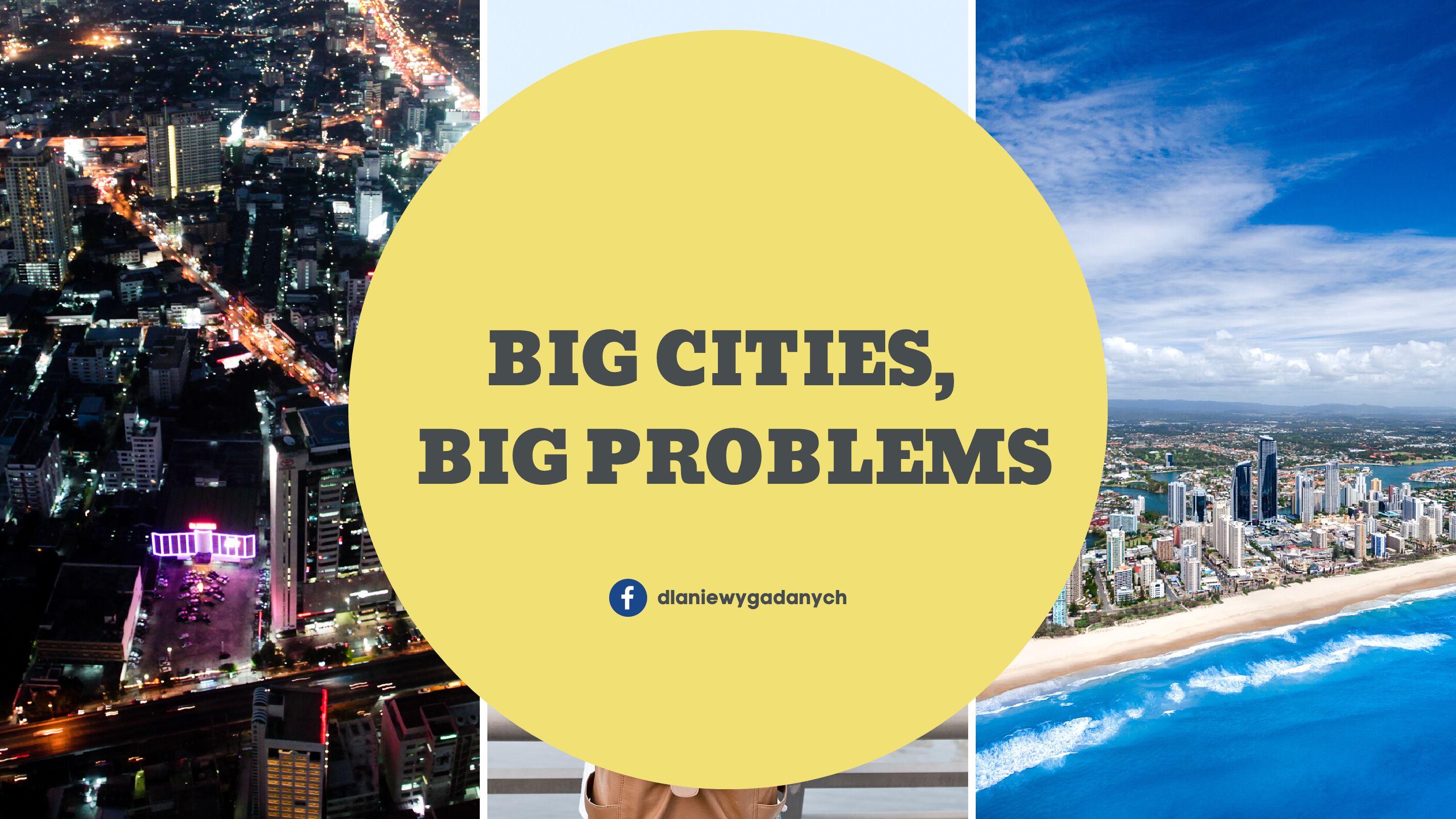 BIG CITIES, BIG PROBLEMS