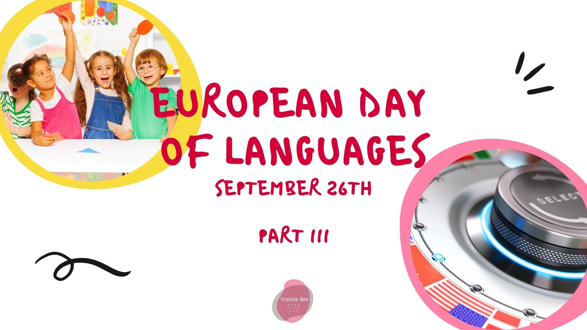 EUROPEAN DAY OF LANGUAGES – PART III